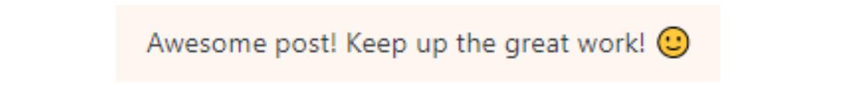 ブログのコメントで、「Awesome post! Keep up the great work!」というコメントをいただいた